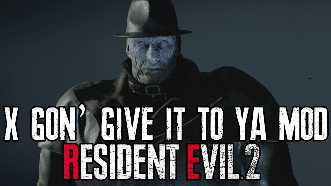 X Gon Give It To Ya Mod For Resident Evil 2 Remake Resident Evil Artist Album Resident