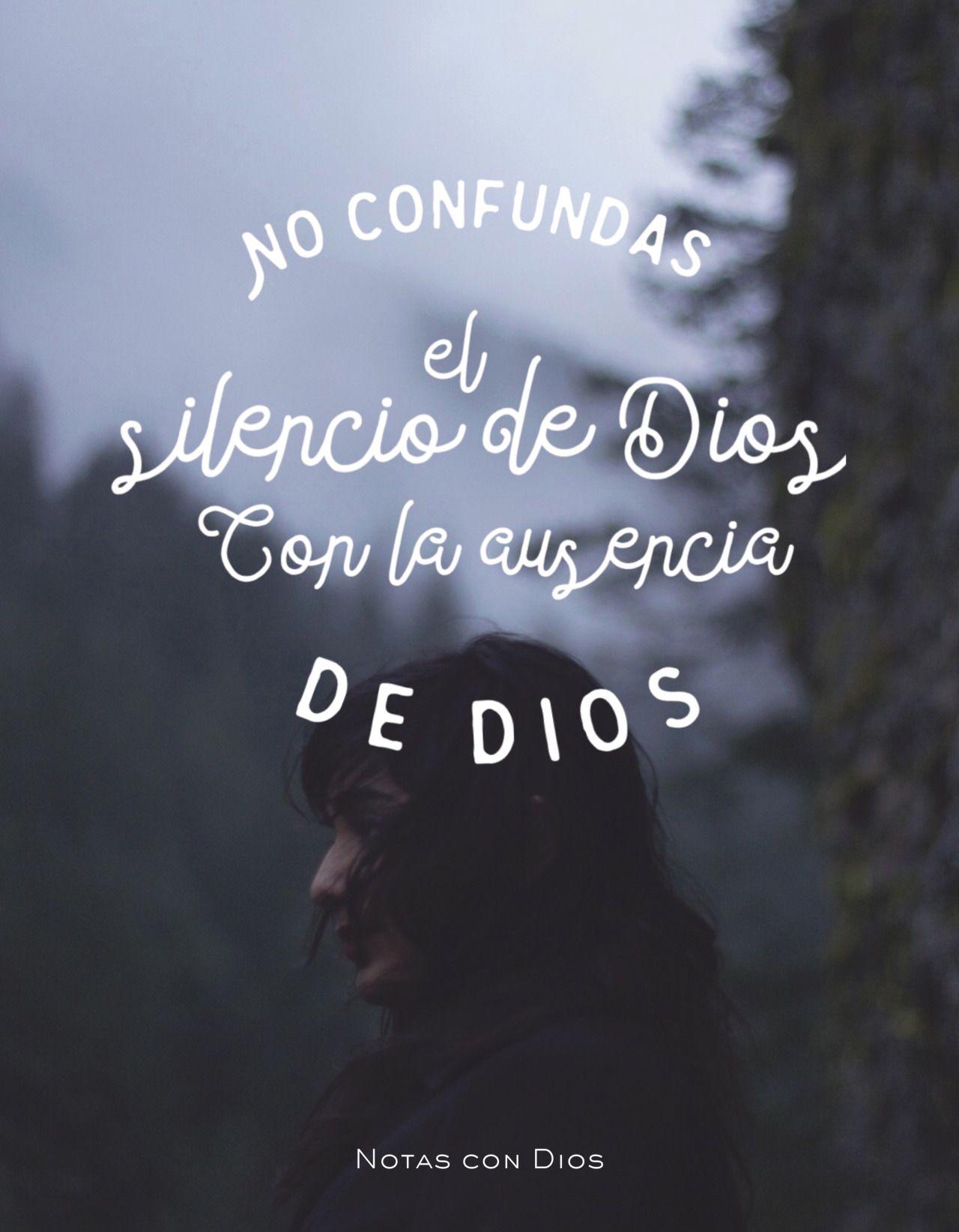 Cuando Dios guarda silencio, es porque ALGO está haciendo. | Amor ...