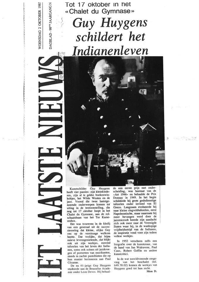 Het Laatste Nieuws : Guy Huygens schildert het Indianenleven (02.10.1985)