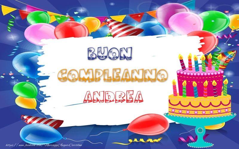 Cartoline Di Compleanno Buon Compleanno Andrea Buon Compleanno