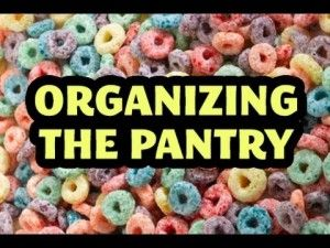 [VIDEO] How to Organize the Pantry