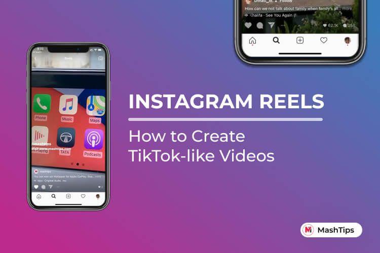 How To Use Instagram Reels And Create Tiktok Like Videos Mashtips Instagram Instagram Music Get Instagram