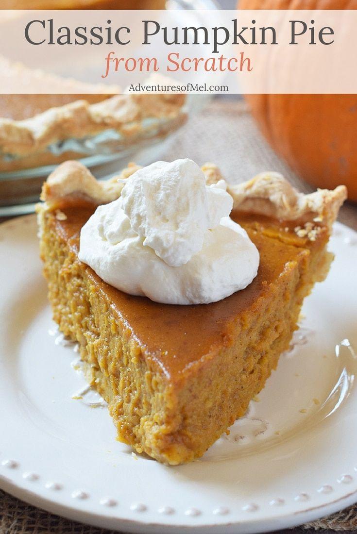 Classic Pumpkin Pie from Scratch - Adventures of Mel #pumpkinpierecipe