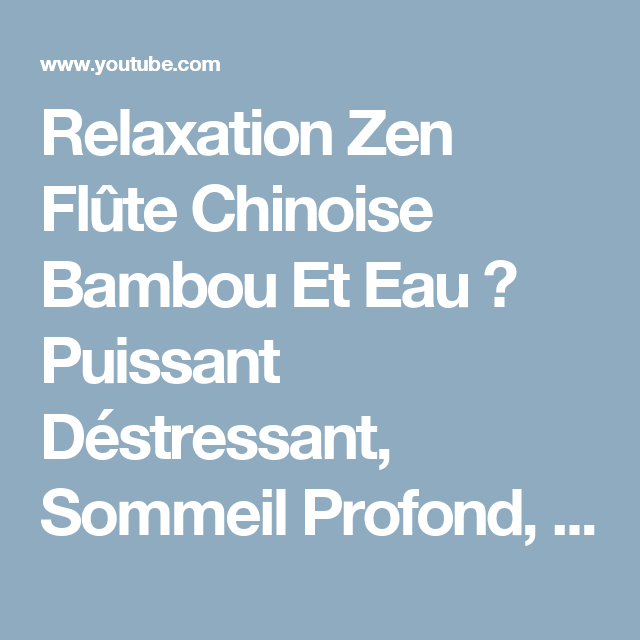 relaxation zen flute chinoise bambou