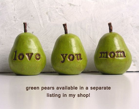 White love you mom pears Great handmade gift for Mothers Day or Birthday Gift for mom