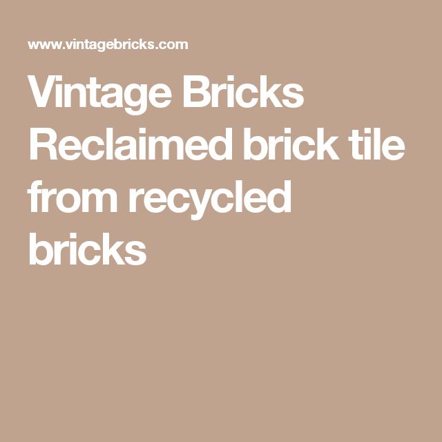 Vintage Bricks Reclaimed brick tile from recycled bricks