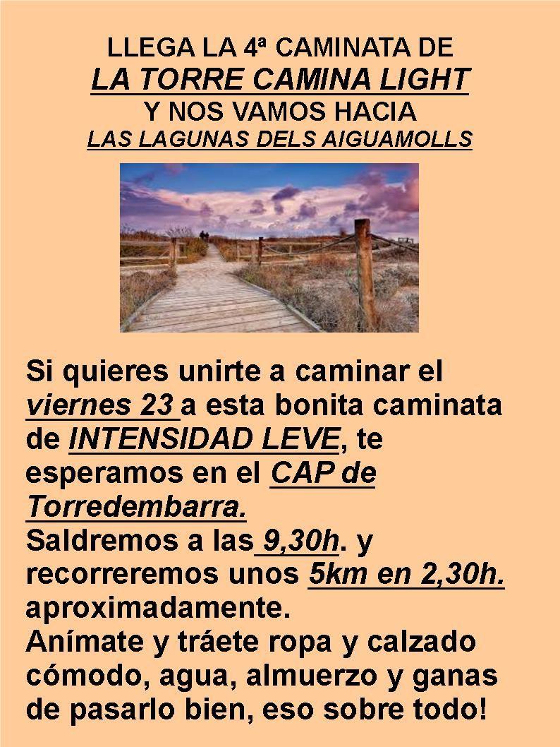 Venga, a por la 4ª caminata de #LaTorreCaminaLight!!