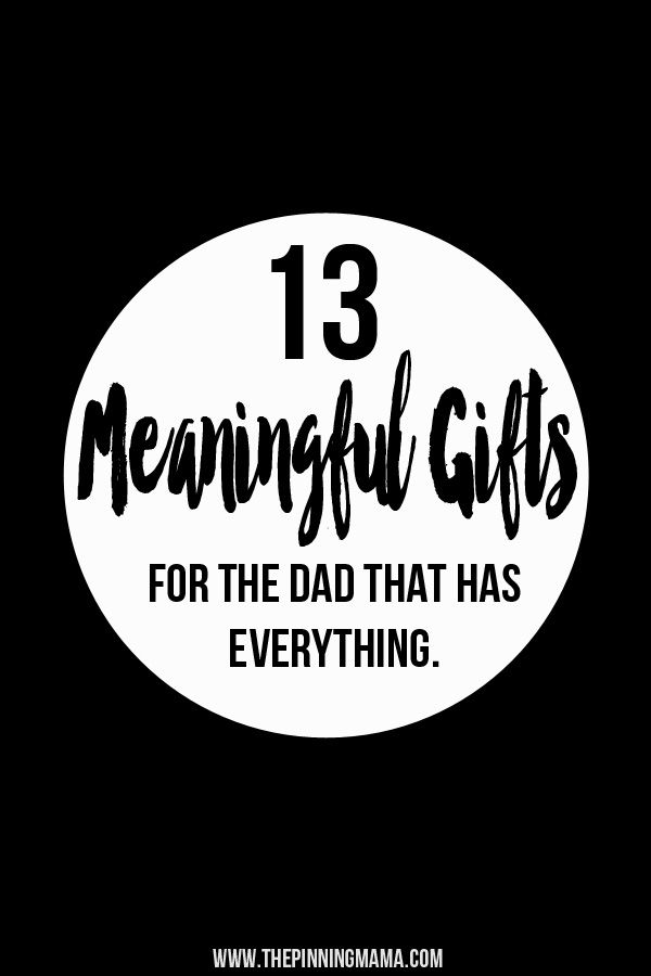 Gift ideas for dad who has everything christmas