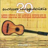 Meio Seculo de Musica Sertaneja, Vol. 3 [CD], 13613372