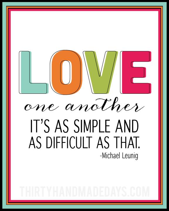Bon Fun And Bright Printable Love Quote In Celebration Of Valentineu0027s Day  Www.thirtyhandmadedays.com