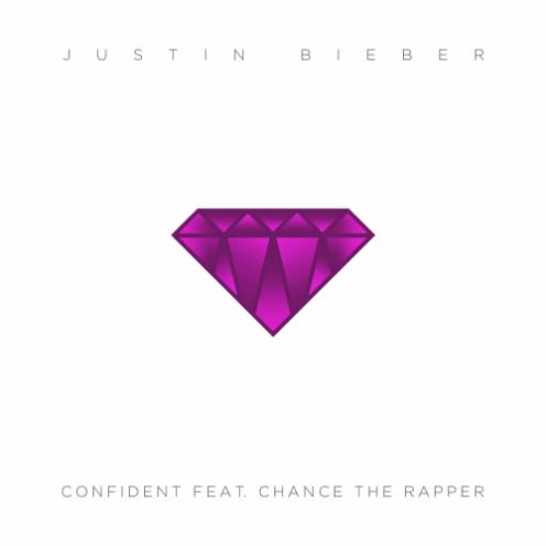 Justin Bieber Confident Feat Chance The Rapper Chance The Rapper Justin Bieber Songs Justin Bieber