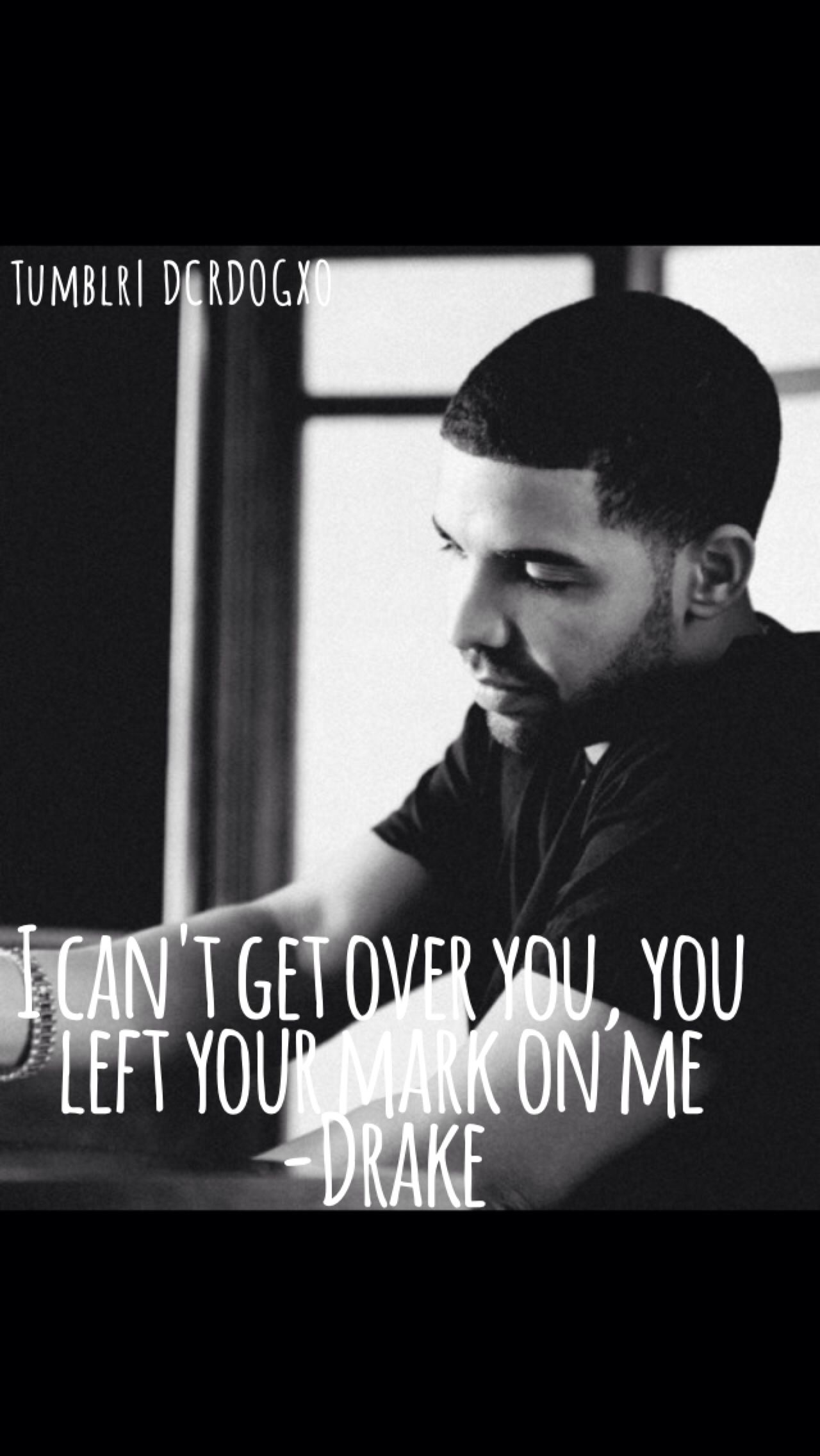 Drake Quote Drake Quotes Rapper Quotes Music Quotes
