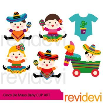 This Set Features Babies In Festive Mexican Costumes You Might Also Like This Cinco De Mayo Setlink Cinco De Mayo Clip Artcinco De Mayo Is