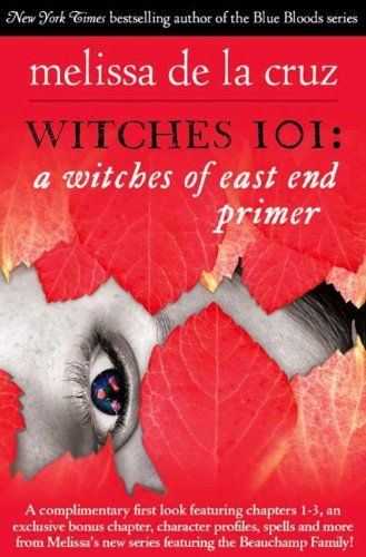 Free For Kindle Right Now Witches 101 A Witches Of East End