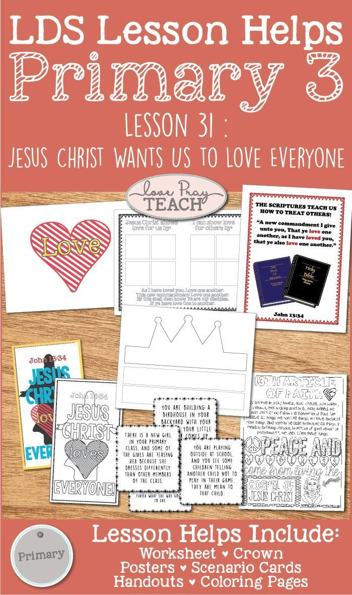 LDS Primary 3 CTR Lesson 31: \