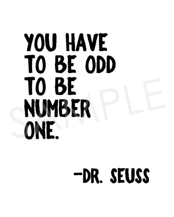 You Have To Be Odd To Be Number One Printable Sign | Dr. Suess Quote | Kids Room…