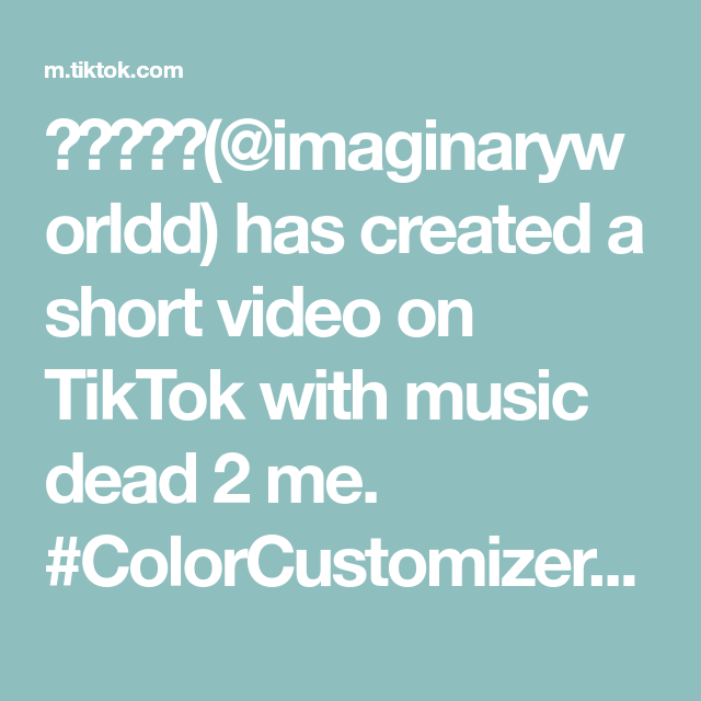 Imaginaryworldd Has Created A Short Video On Tiktok With Music Dead 2 Me Colorcustomizer Fyp Foryou Vinylcheck Des Music Reality Video