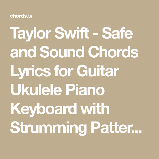 Taylor Swift - Safe and Sound Chords Lyrics for Guitar Ukulele Piano ...