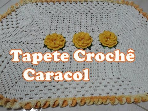 Tapete Crochê Caracol