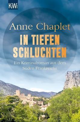 In tiefen Schluchten von Anne Chaplet bei LovelyBooks (Krimi und Thriller)