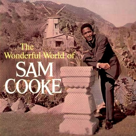 """""""The Wonderful World Of Sam Cooke"""" (1960, Keen). His first LP."""