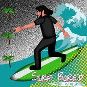 surf bored