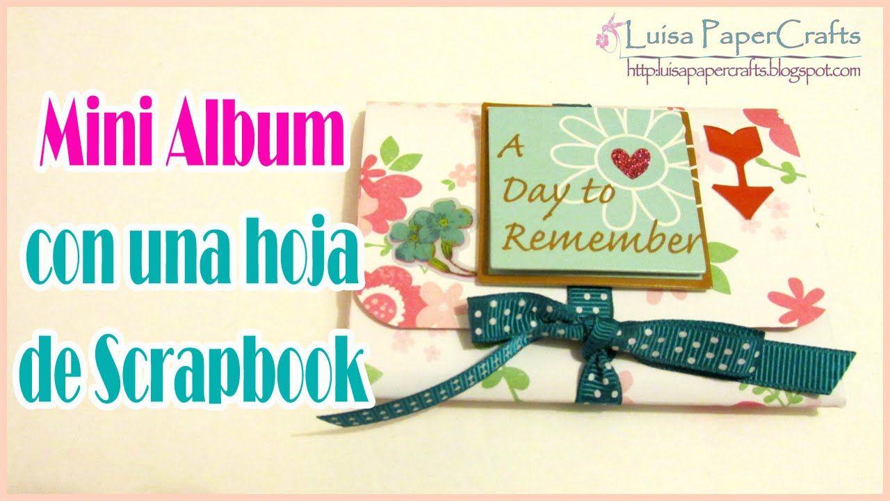 Mini Álbum con una hoja de 12 x 12 TUTORIAL SCRAPBOOKING | Luisa PaperCr...