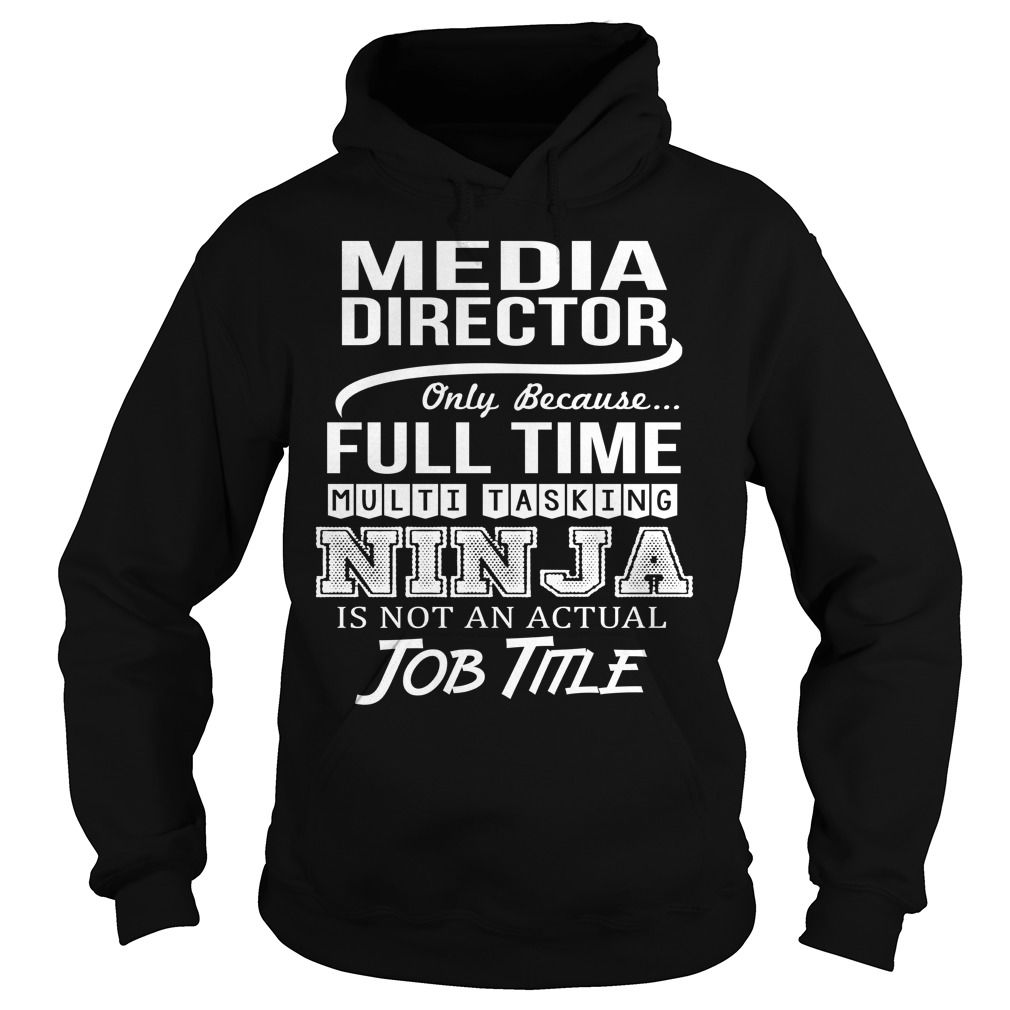 Awesome Tee For Media Director T-Shirts, Hoodies. Get It Now ==> https://www.sunfrog.com/LifeStyle/Awesome-Tee-For-Media-Director-95165050-Black-Hoodie.html?id=41382