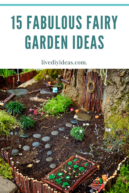 15 Fabulous Fairy Garden Ideas In 2020 Fairy Garden Faeries Gardens Cute Fairy
