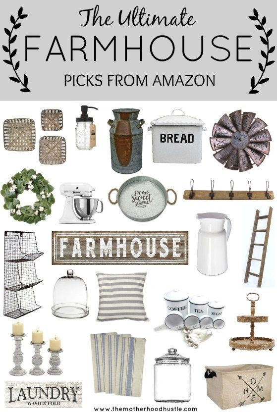 The Ultimate Farmhouse Picks from Amazon - The Motherhood Hustle