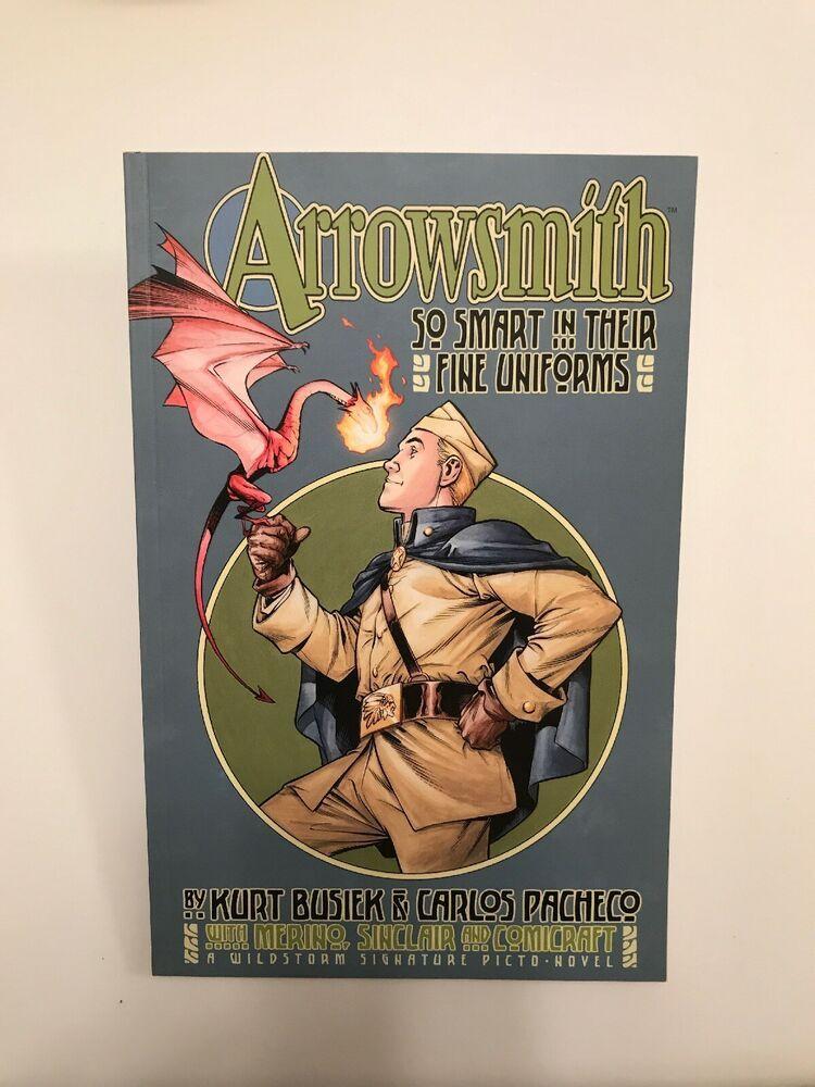 Arrowsmith So Smart In Their Fine Uniforms Comicbook Kurt Busiek