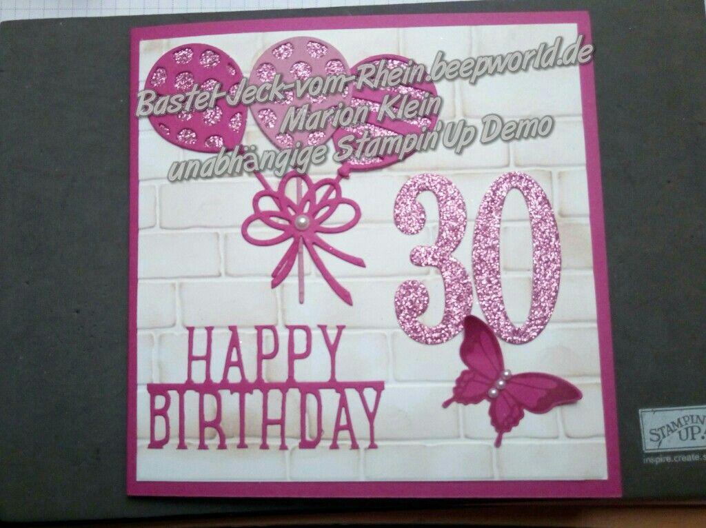 Stampin Up Geburtstagskarte 30 Jahre Happy Birthday