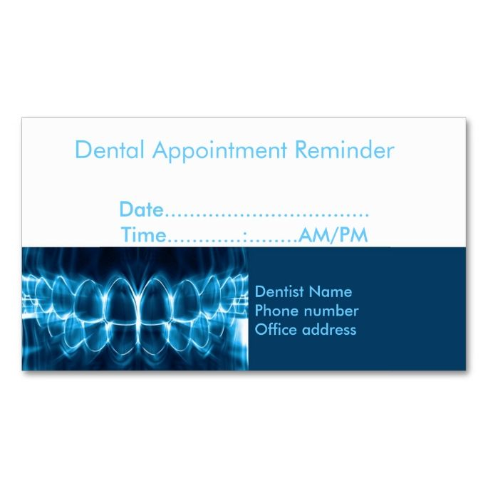 Dentist appointment reminder dental dentist business cards dentist appointment reminder double sided standard business cards pack of 100 this is a fully customizable business card and available on several paper colourmoves