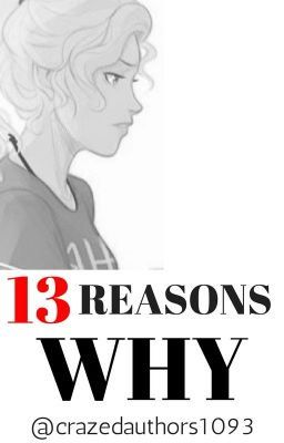 Thirteen Reasons Why A Percy Jackson Fanfiction Tape 1 Side B