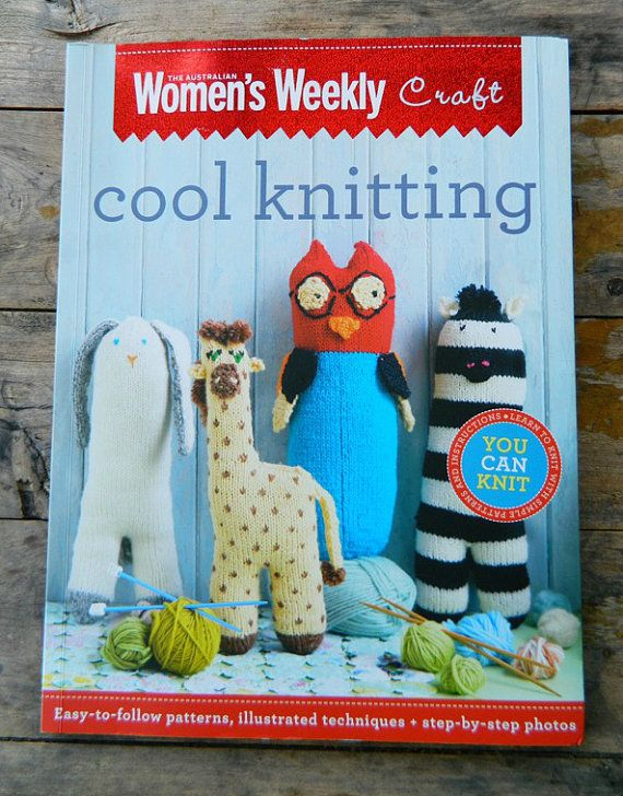 COOL KNITTING . modern softie toy pattern book . womens weekly . sloth owl un...