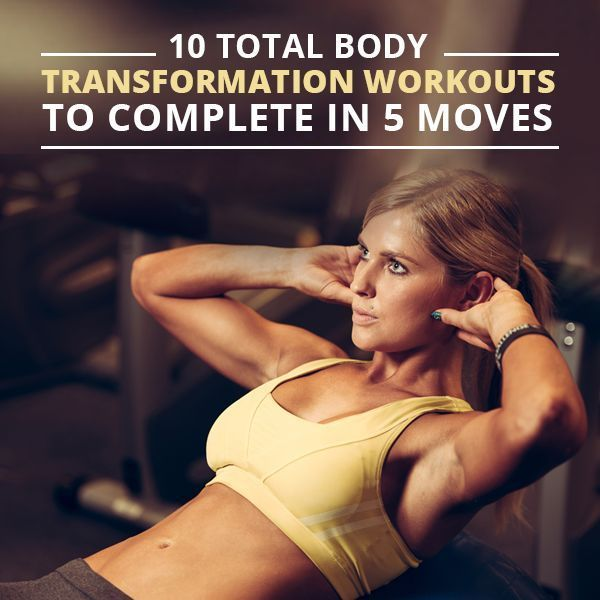 Keep it simple. Get results. 10 5-Move Workouts for a Full Body Transformation!