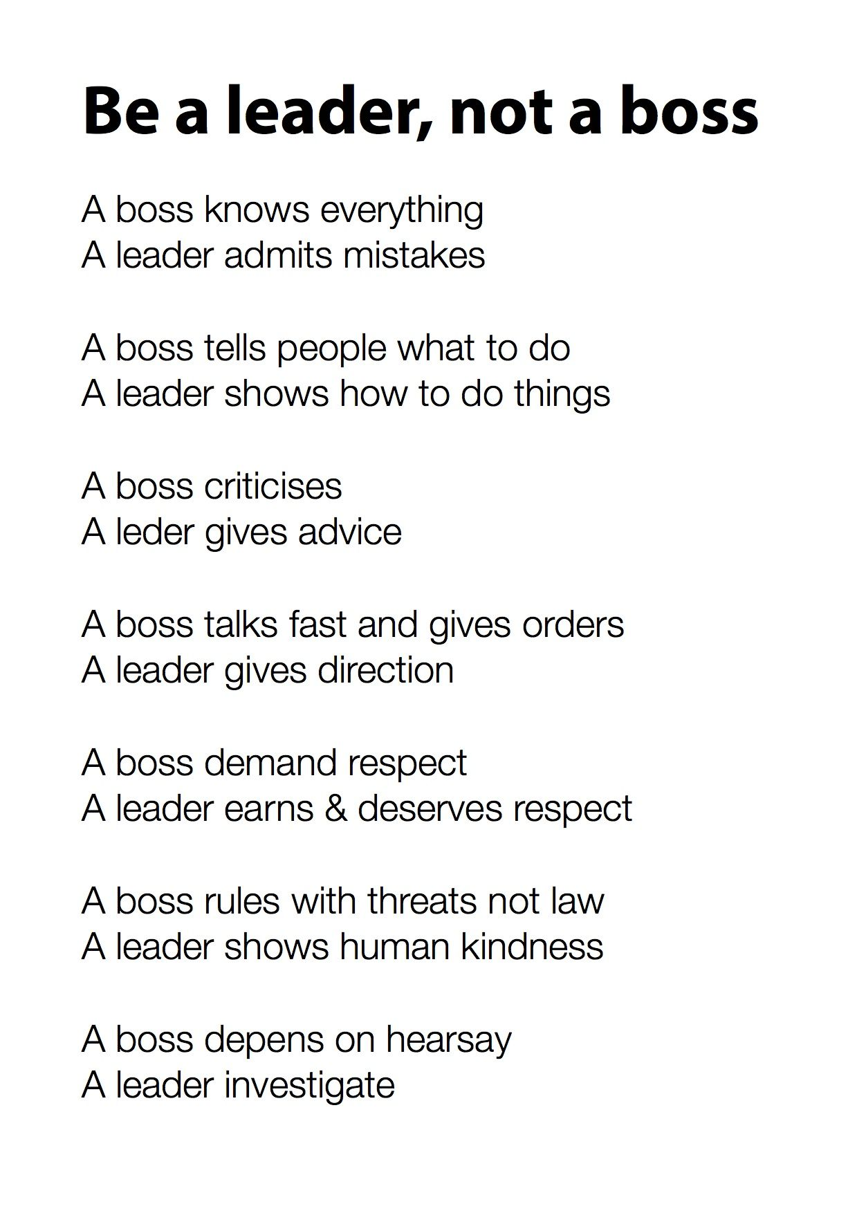 A Beautiful Good Morning Reminder Be A Leader Not A Boss Leader Quotes Leadership Quotes Leadership Inspiration