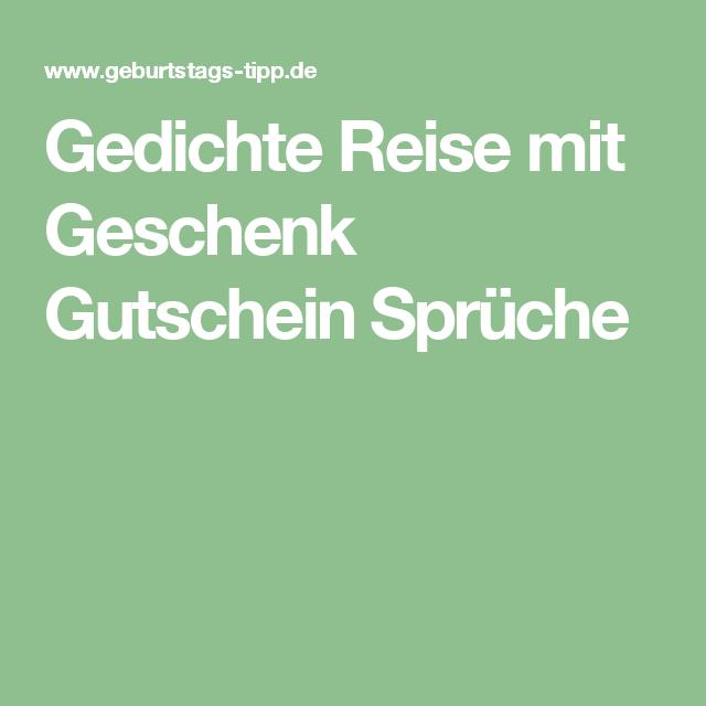 Gedichte Reise mit Geschenk Gutschein Sprüche | Geschenke ...