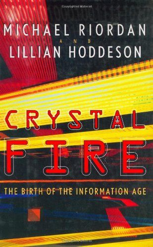 Crystal Fire by Michael Riordan