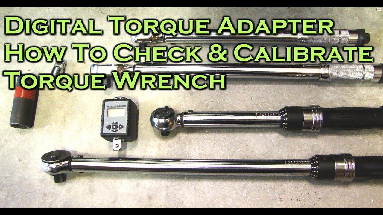 Digital Torque Adapter How To Check & Calibrate Torque