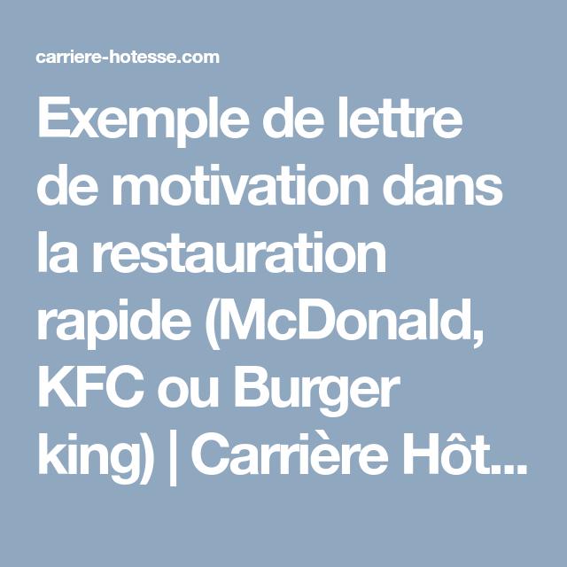 Exemple De Lettre De Motivation Dans La Restauration Rapide Mcdonald Kfc Ou Burger Kin Exemple De Lettre De Motivation Lettre De Motivation Exemple De Lettre