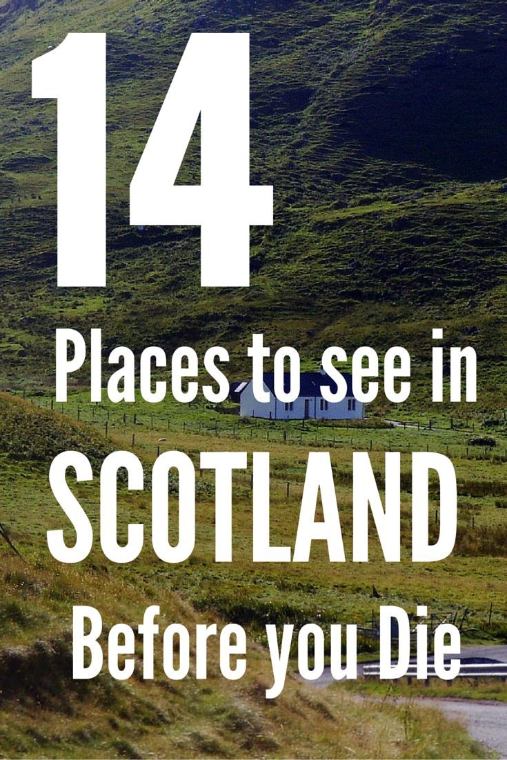 14 places to see in Scotland before you die #travelscotland