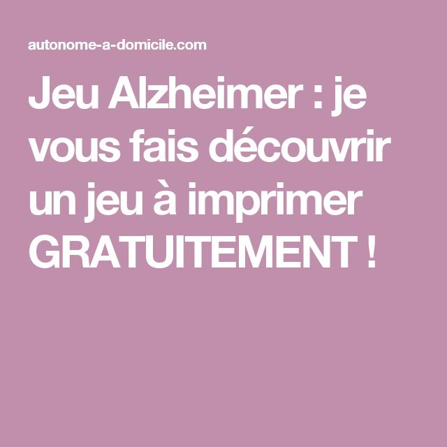 Beliebt Jeu Alzheimer : je vous fais découvrir un jeu à imprimer  ND33