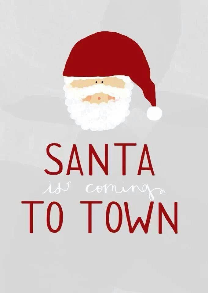 Santa Claus Is Coming To Town · AdventChristmas Eve QuotesSantaGoogle ...