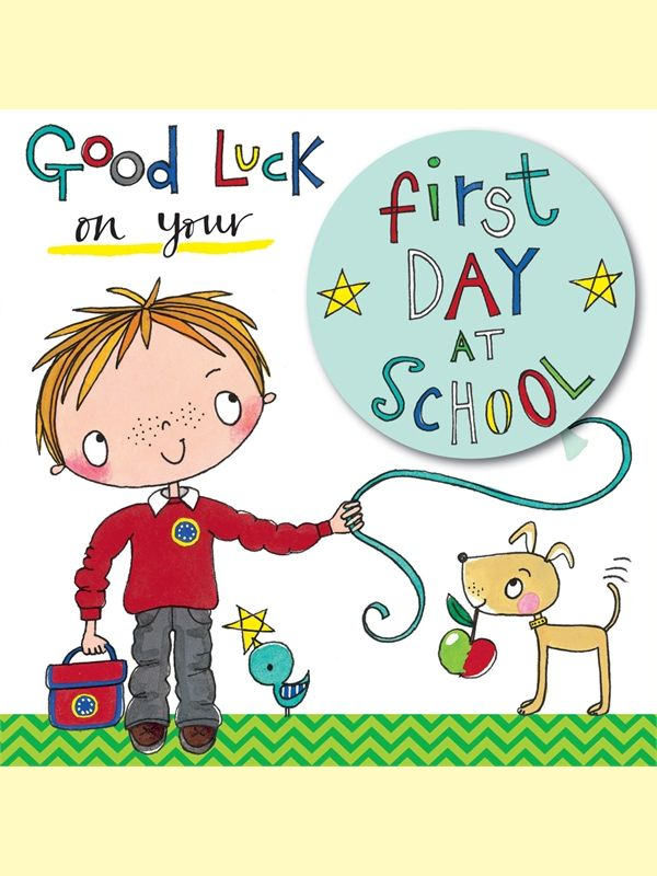 Good Luck on your first day at school  Greeting Card by