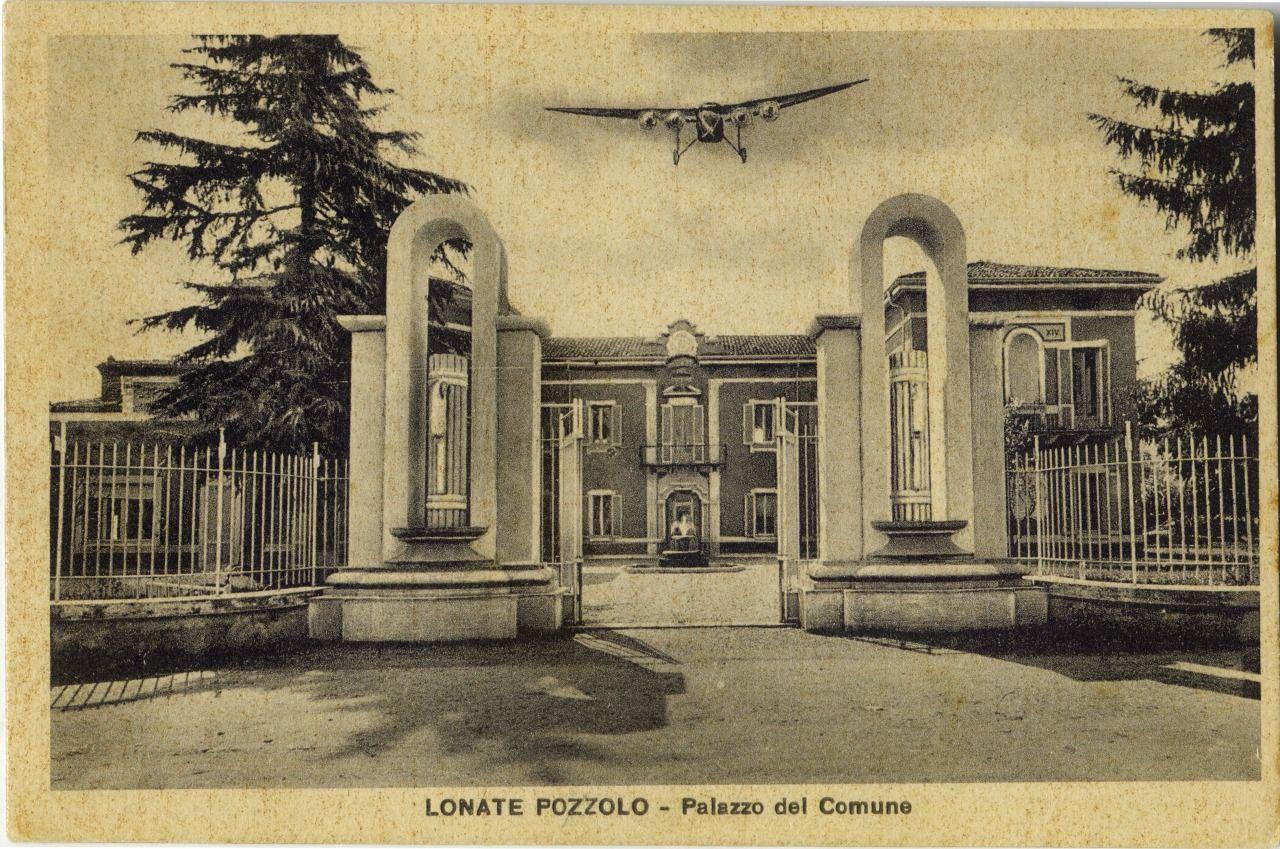 Lonate Pozzolo - Palazzo del Comune - Anni '30