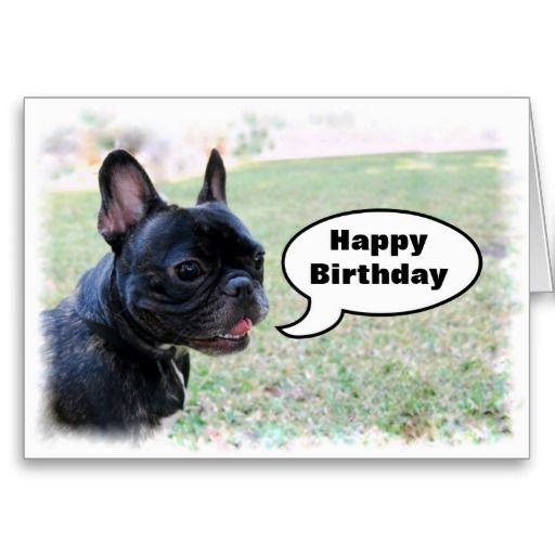 Happy Birthday French Bulldog Card Zazzle Com Happy Birthday