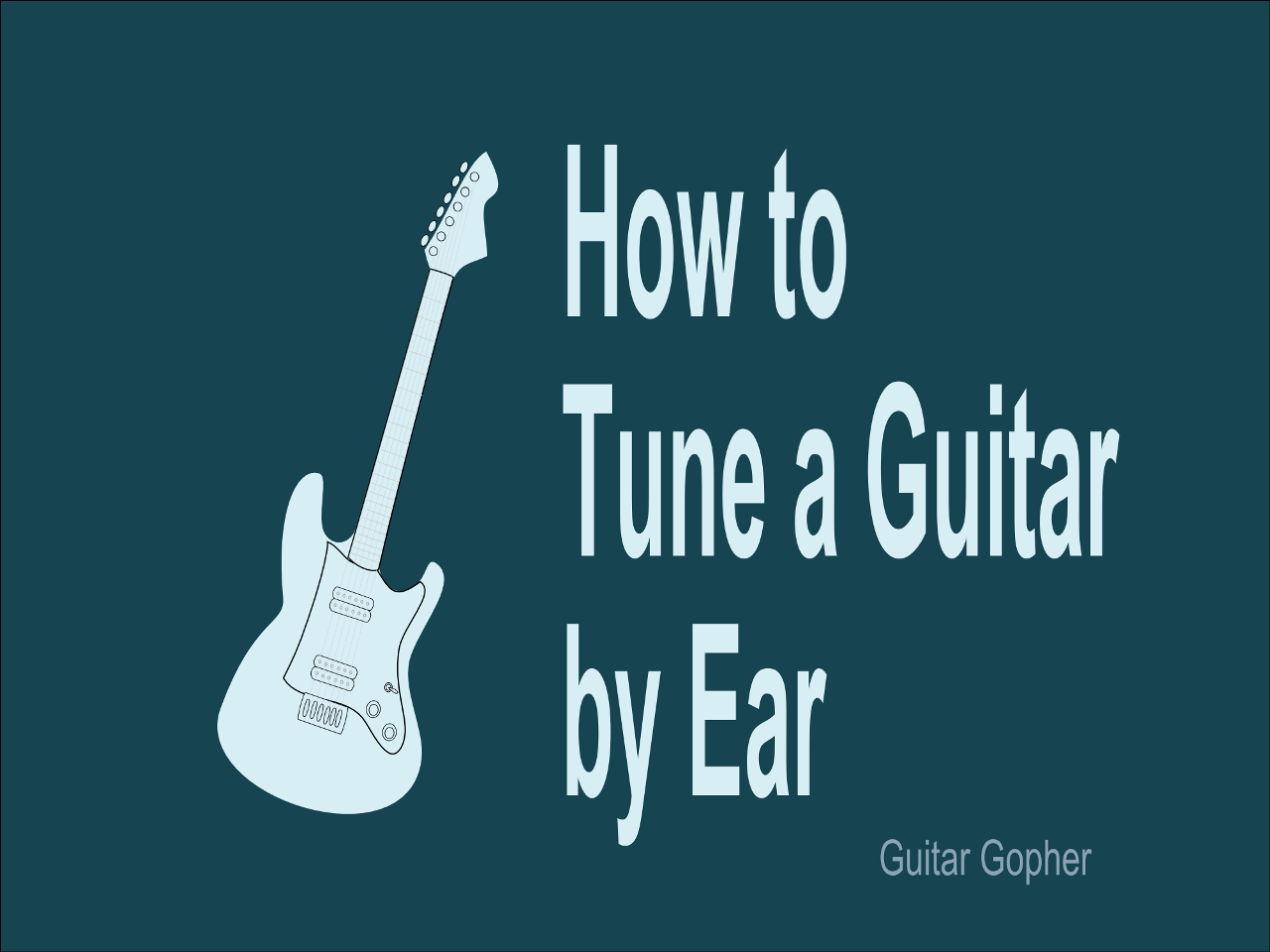 How to Tune a Guitar by Ear Acoustic guitar, Guitar