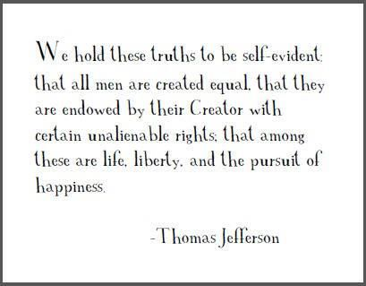 Life Liberty And The Pursuit Of Happiness Quote Thomas Jefferson  Fav Quotes  Pinterest  Thomas Jefferson