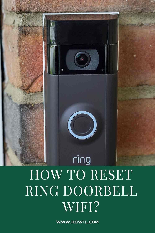How To Reset Ring Doorbell Wifi Ring Doorbell Doorbell Wifi